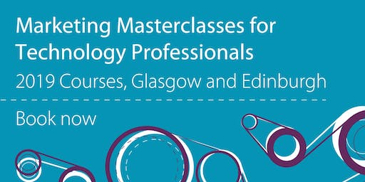 Marketing Masterclass for Technology Professionals