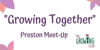 Growing Together - April Networking Meet-Up in Preston