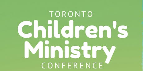 Toronto Children's Ministry Conference 2019 tickets