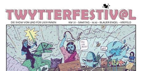 Twytter-Festiv@l Tickets