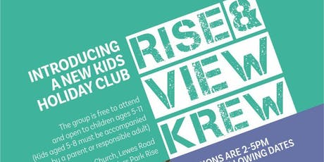 Rise & View Krew Holiday Club - Session #5 tickets