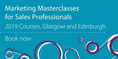 Marketing Masterclass for Sales Professionals  tickets