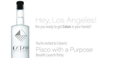 Catan Pisco With A Purpose-LA BENEFIT LAUNCH PARTY