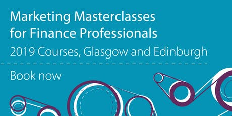 Marketing Masterclass for Finance Professionals  tickets
