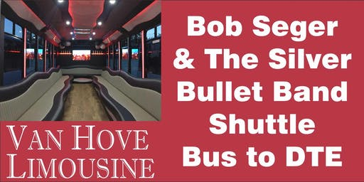 Bob Seger Shuttle Bus to DTE from O'Halloran's / Orleans Mt. Clemens