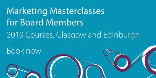 Marketing Masterclass for Board Members