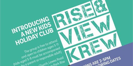Rise & View Krew Holiday Club - Session #7 tickets