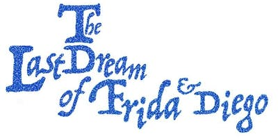 The Last Dream of Frida and Diego