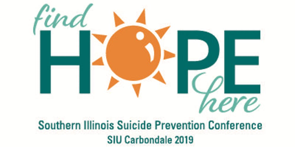 Siuc Calendar.Find Hope Here Southern Illinois Suicide Prevention Conference 2019