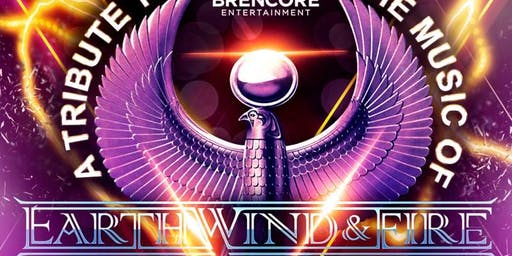 Brencore Entertainment A Tribute to Earth Wind & Fire
