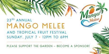 Mango Melee 2019 - Become A Sponsor!  tickets