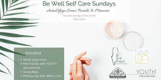 Be Well Self Care Sundays