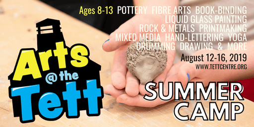 Arts at the Tett Summer Camp