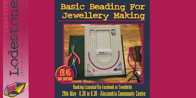 Basic Beading For Jewellery Making