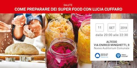 11/09/2019 Seminario Autoproduzione gratuito - Come trasformare gli alimenti in un Super Food  con Lucia Cuffaro - Altedo  biglietti