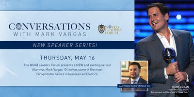 """Conversations with Mark Vargas"" presents Mark Cuban"