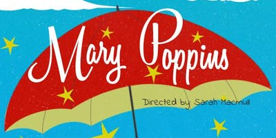 Mary Poppins - Showstoppers Performing Arts School