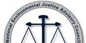 National Environmental Justice Advisory Council...