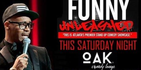 Funny Unleashed @ Oak Lounge tickets