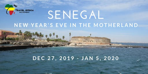 Senegal 2019 ~ New Year's Eve in the Motherland