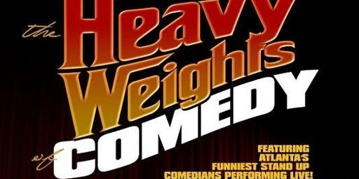 The Heavyweights of Comedy @ Oak Lounge