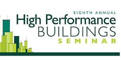 8th Annual High Performance Buildings Seminar