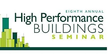 8th Annual High Performance Buildings Seminar tickets