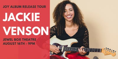 Jackie Venson Live at Jewel Box Theatre
