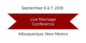 Live Marriage Conference Albuquerque, NM