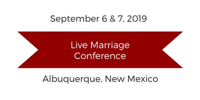 Live Marriage Conference Albuquerque, NM
