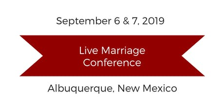 Live Marriage Conference Albuquerque, NM tickets