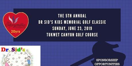 Dr. Sid's Kids Memorial Golf Tournament tickets