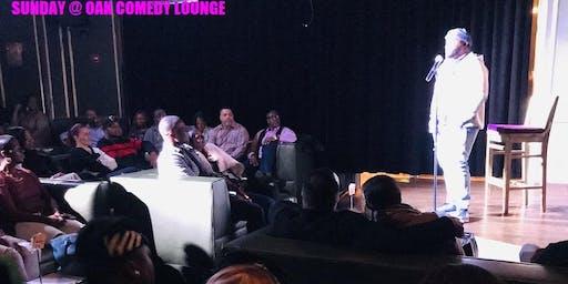 Sunday at Oak Comedy Lounge