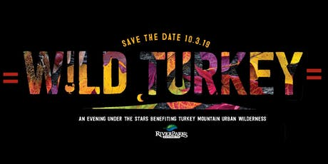 WILD TURKEY - 2019 tickets