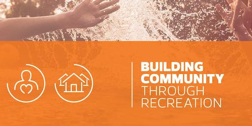 Building Community Through Recreation Network #4 Fall 2019 Gathering