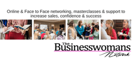 The Business Womans Network - Masterclass and Networking Event  tickets