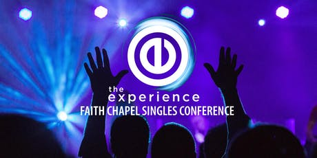 The Experience: Faith Chapel Singles Conference tickets