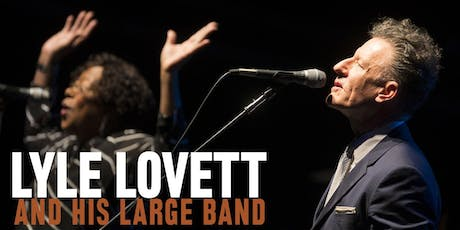An evening with Lyle Lovett & His Large Band tickets