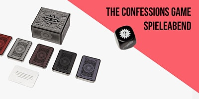 Der Confessions-Game-Spieleabend