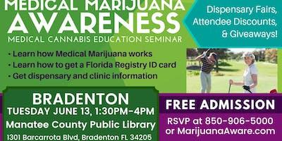 Bradenton - Medical Marijuana Awareness Seminar