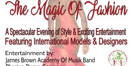 A Fashion Affair Presents The Magic Of Fashion tickets