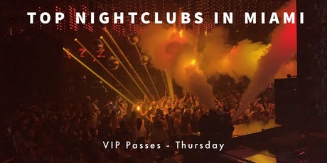 Hip Hop Thursdays - VIP Nightclub Pass - 3 PARTIES - Miami Beach tickets