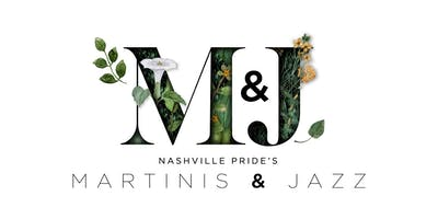Nashville Pride's Martinis & Jazz presented by First Tennessee Bank