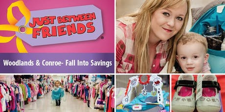 JBF Woodlands & Conroe- 2019 Fall Into Saving Consignment Event tickets