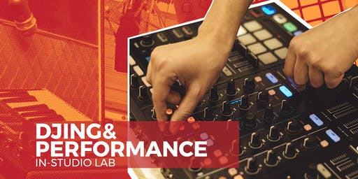 Wednesday Night - Spring DJing & Performance Lab