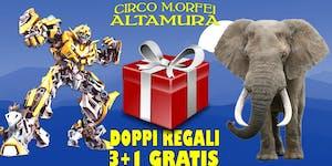 Il Circo M.Orfei ad ALTAMURA e c'è un doppio REGALO...