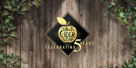 Toronto Cider Festival Celebrating 5 Years! tickets