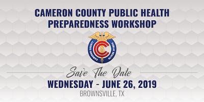 Cameron County Public Health Preparedness Workshop