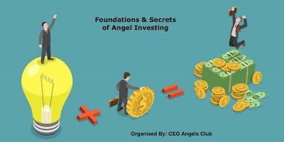 Foundations & Secrets of Angel Investing