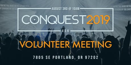 Conquest 2019/Conquista 2019 Volunteer Meeting tickets